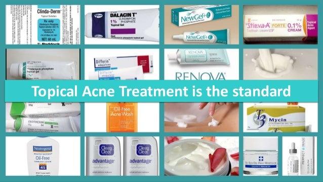 acne treatment what is new?topical acne treatment \u2022retinoids \u2022benzyol peroxide \u2022antibiotics \u2022dapsone \u2022combinations \u2022miscellaneous