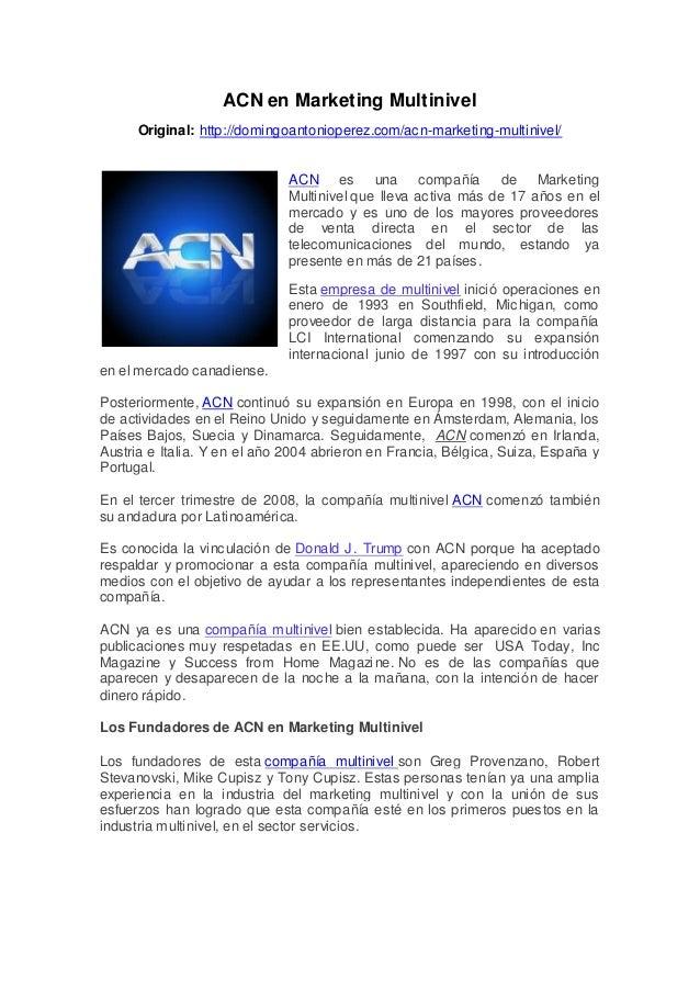 ACN en Marketing MultinivelOriginal: http://domingoantonioperez.com/acn-marketing-multinivel/ACN es una compañía de Market...