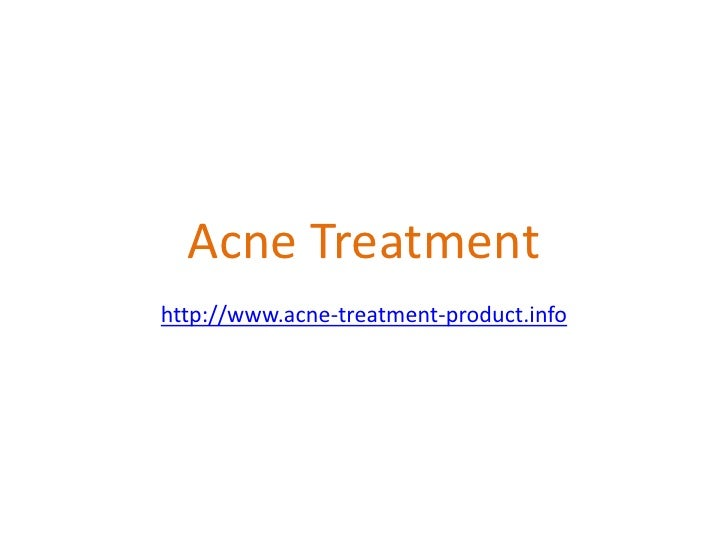 Acne Treatmenthttp://www.acne-treatment-product.info<br />