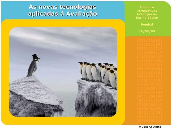 @ João Coutinho 10110110101 01010110101 00101011010 11010001110 11101101010 01110011001  11101010011 00110010101 010101011...