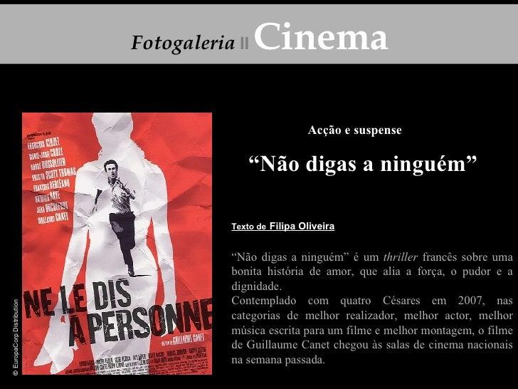 """Acção e suspense """" Não digas a ninguém"""" """" Não digas a ninguém"""" é um  thriller  francês sobre uma bonita história de amor, ..."""