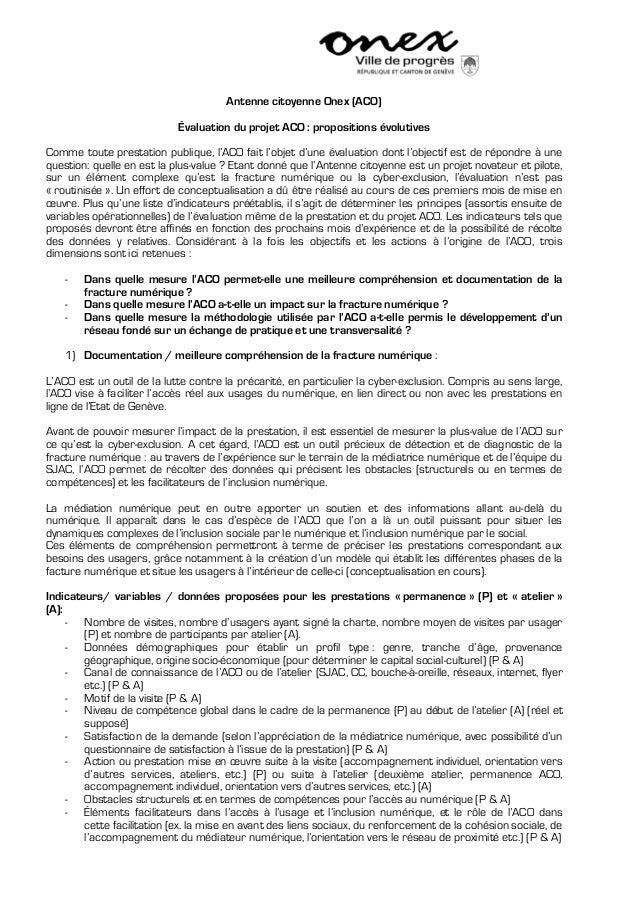 Antenne citoyenne Onex (ACO)Évaluation du projet ACO : propositions évolutivesComme toute prestation publique, l'ACO fait ...