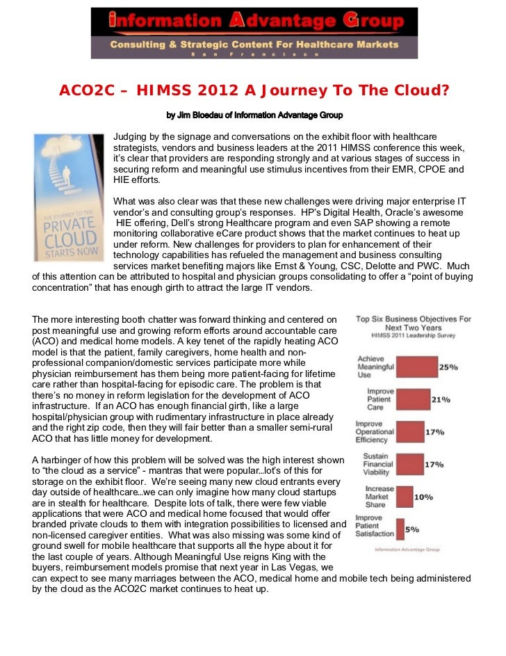 ACO2C – HIMSS 2012 A Journey To The Cloud?                                 by Jim Bloedau of Information Advantage Group  ...