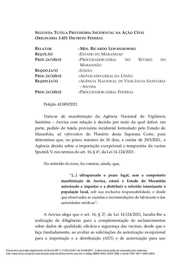 SEGUNDA TUTELA PROVISÓRIA INCIDENTAL NA AÇÃO CÍVEL ORIGINÁRIA 3.451 DISTRITO FEDERAL RELATOR : MIN. RICARDO LEWANDOWSKI RE...
