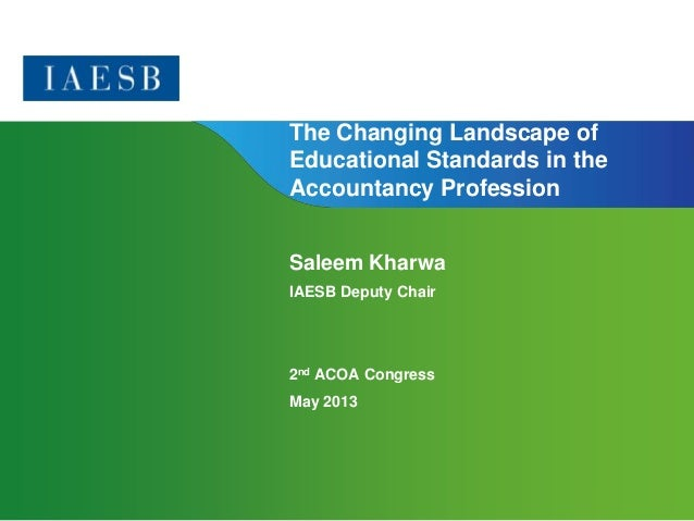 Page 1 | Confidential and Proprietary Information The Changing Landscape of Educational Standards in the Accountancy Profe...