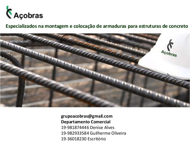 grupoacobras@gmail.com Departamento Comercial 19-981874446 Denise Alves 19-982933584 Guilherme Oliveira 19-36018230 Escrit...