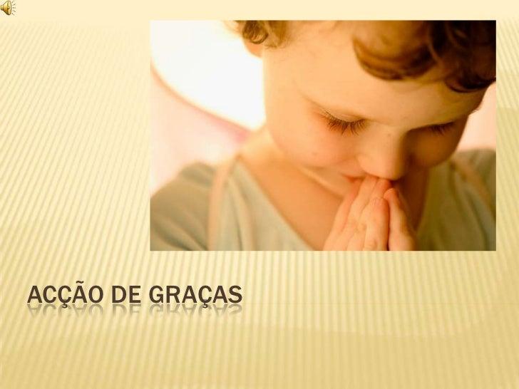 Acção de graças<br />
