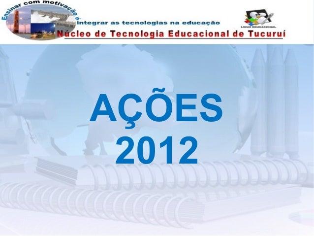 AÇÕES 2012