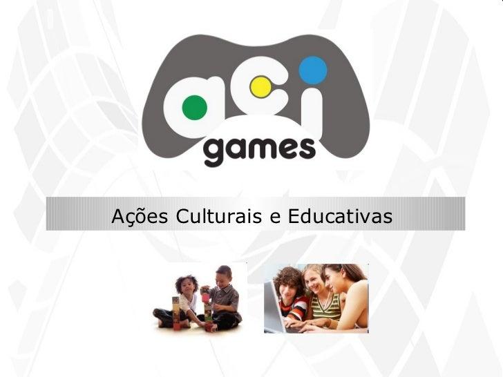 Ações Culturais e Educativas