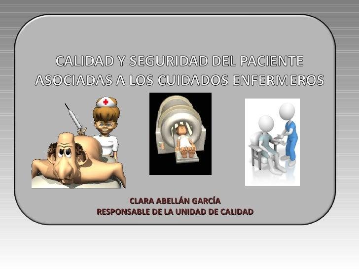 CLARA ABELLÁN GARCÍA RESPONSABLE DE LA UNIDAD DE CALIDAD