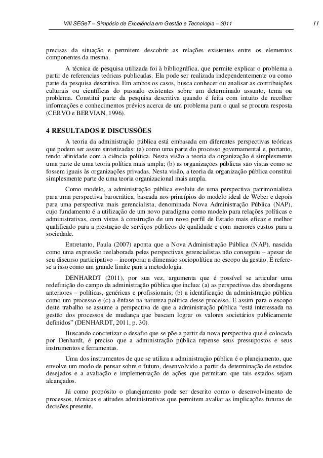VIII SEGeT – Simpósio de Excelência em Gestão e Tecnologia – 2011                           11precisas da situação e permi...