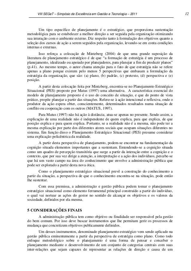 VIII SEGeT – Simpósio de Excelência em Gestão e Tecnologia – 2011                             12        Um tipo específico...