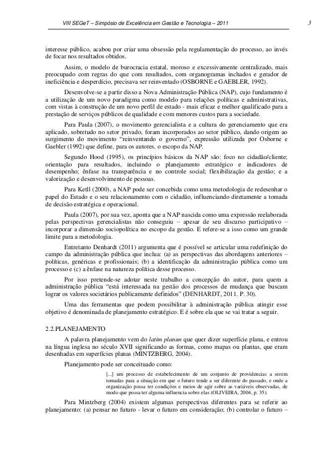 VIII SEGeT – Simpósio de Excelência em Gestão e Tecnologia – 2011                                     3interesse público, ...