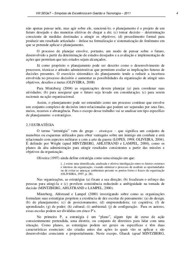 VIII SEGeT – Simpósio de Excelência em Gestão e Tecnologia – 2011                                            4não apenas p...
