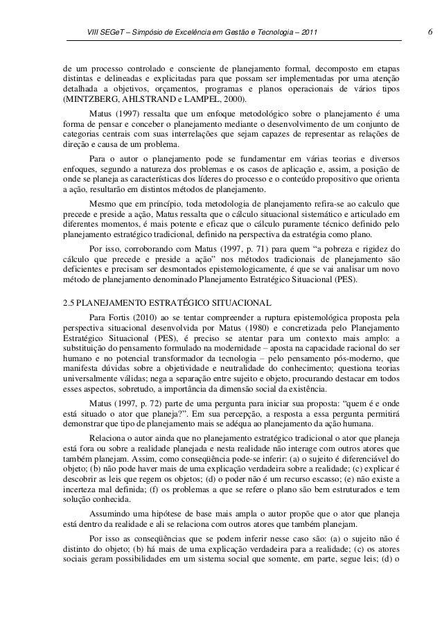 VIII SEGeT – Simpósio de Excelência em Gestão e Tecnologia – 2011                           6de um processo controlado e c...