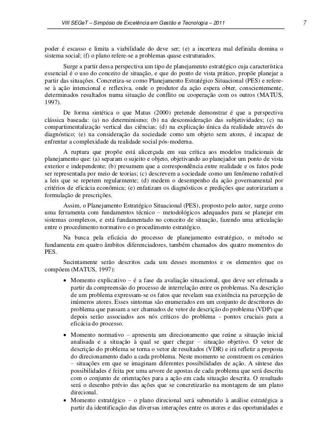 VIII SEGeT – Simpósio de Excelência em Gestão e Tecnologia – 2011                            7poder é escasso e limita a v...