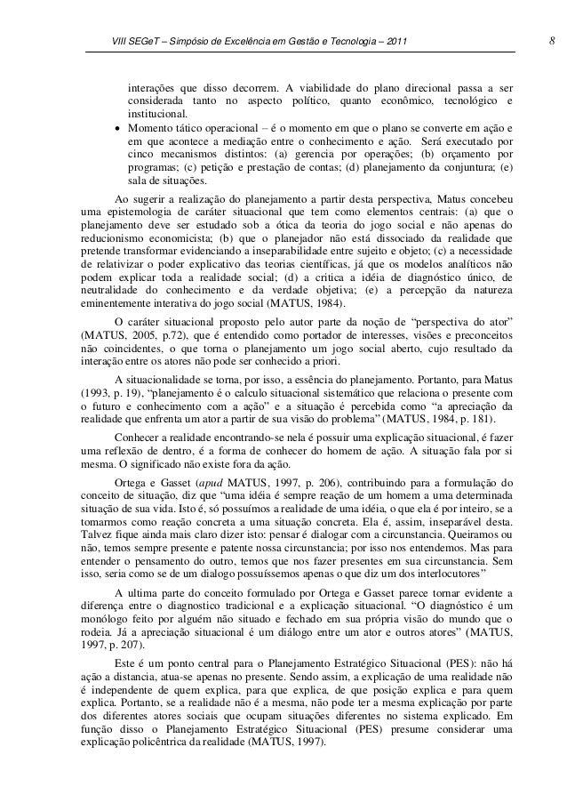VIII SEGeT – Simpósio de Excelência em Gestão e Tecnologia – 2011                              8         interações que di...