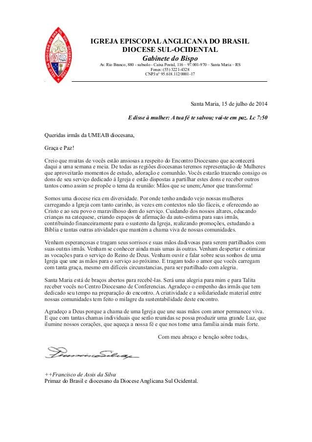 IGREJA EPISCOPALANGLICANA DO BRASIL DIOCESE SUL-OCIDENTAL Gabinete do Bispo Av. Rio Branco, 880 - subsolo - Caixa Postal, ...