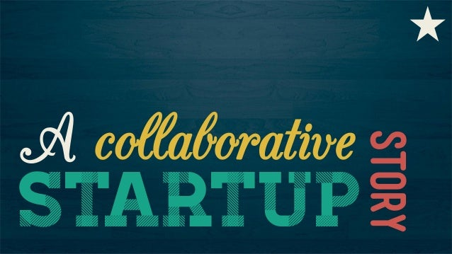 story  A collaborative startup