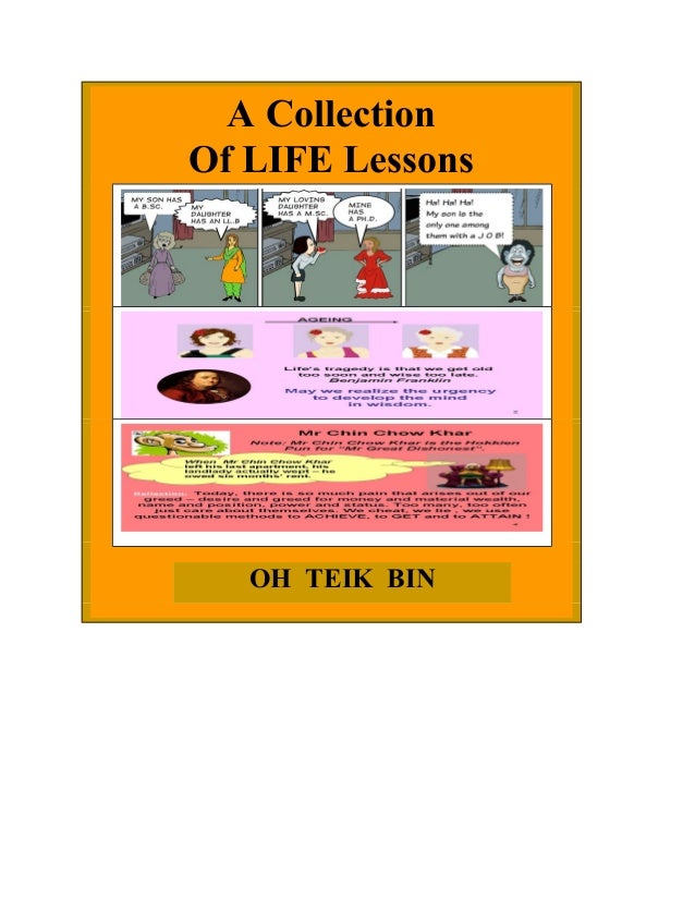 A Collection Of LIFE Lessons  OH TEIK BIN