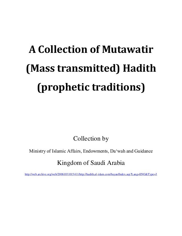 A Collection of Mutawatir (Mass transmitted) Hadith (prophetic traditions) Collection by Ministry of Islamic Affairs, Endo...