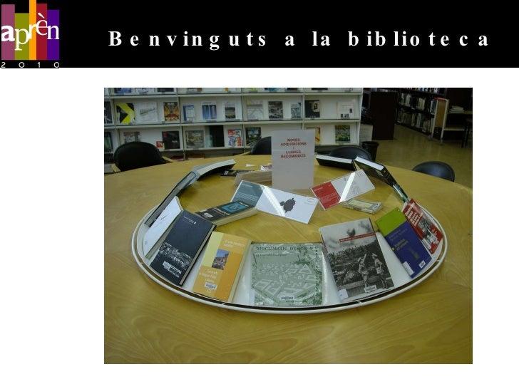 Benvinguts a la biblioteca<br />http://bibliotecnica.upc.edu/ARQUITECTURA-VALLES/content/presentacions-sessions-dacollida<...