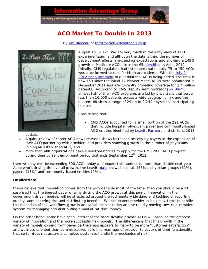 ACO Market To Double In 2013                             By Jim Bloedau of Information Advantage Group                    ...