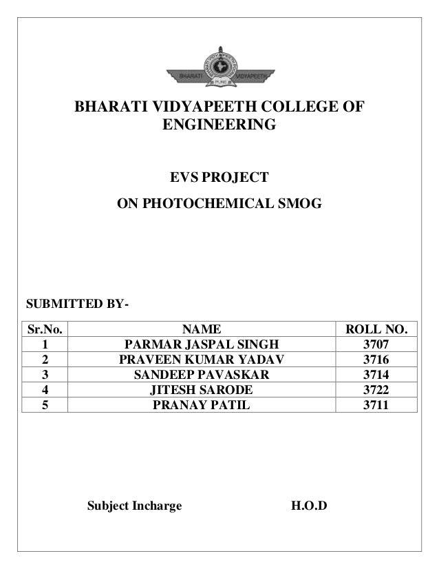 BHARATI VIDYAPEETH COLLEGE OF                  ENGINEERING                        EVS PROJECT               ON PHOTOCHEMIC...