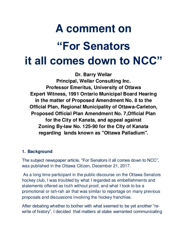 "A comment on ""For Senators it all comes down to NCC"" Dr. Barry Wellar Principal, Wellar Consulting Inc. Professor Emeritus..."
