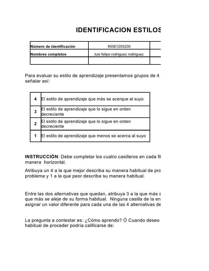 IDENTIFICACION ESTILOS DE APRENDIZ    Número de identificación                 95061205200               Programa de forma...