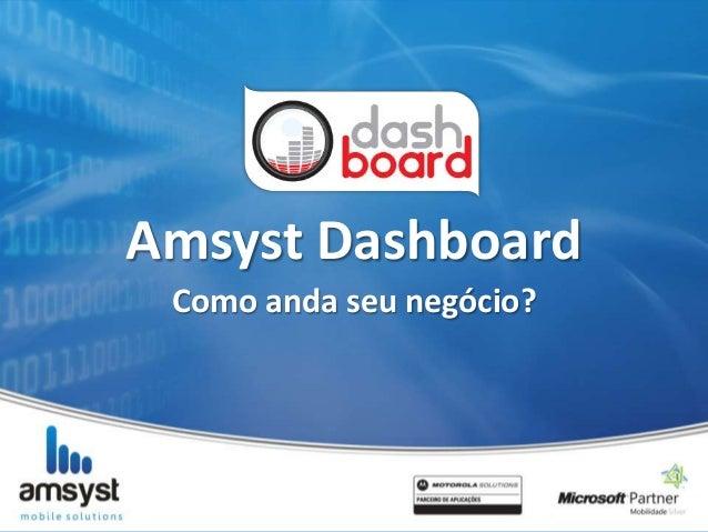 Amsyst DashboardComo anda seu negócio?