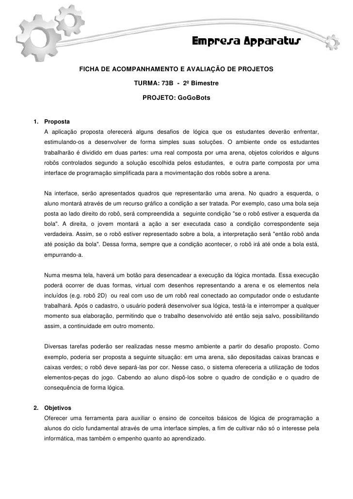 FICHA DE ACOMPANHAMENTO E AVALIAÇÃO DE PROJETOS                                      TURMA: 73B - 2º Bimestre             ...