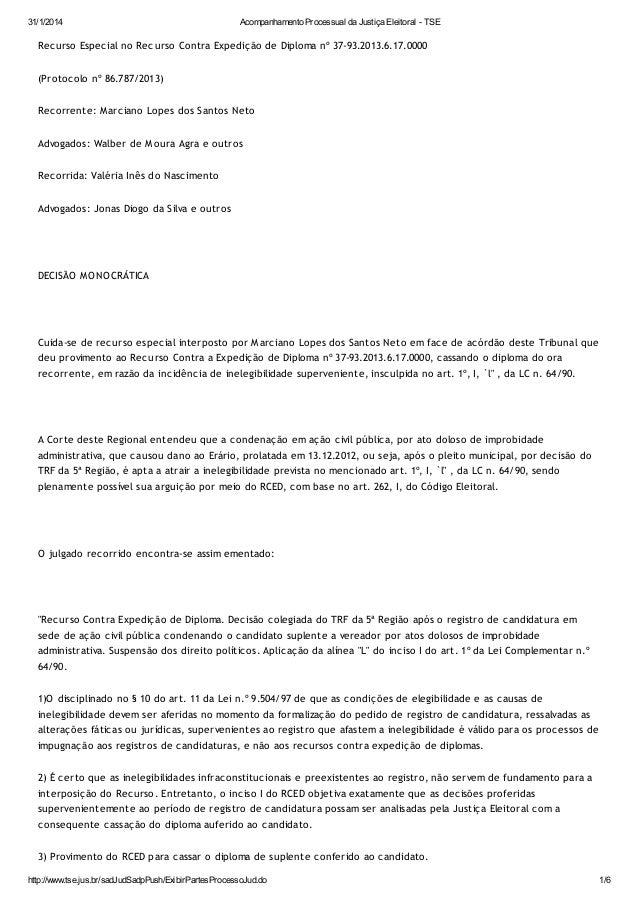 31/1/2014  Acompanhamento Processual da Justiça Eleitoral - TSE  Recurso Especial no Recurso Contra Expedição de Diploma n...