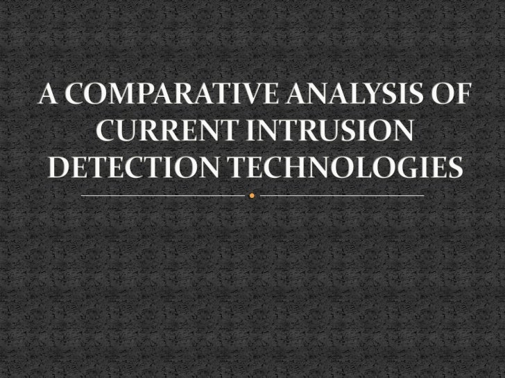 1.   ABSTRACT2.   INTRODUCTION3.   INTRUSION DETECTION FUNDAMENTALS4.   CURRENT INTRUSION DETECTION TECHNIQUES5.   FURTHER...