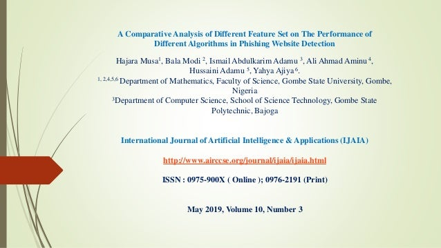 A Comparative Analysis of Different Feature Set on The Performance of Different Algorithms in Phishing Website Detection H...