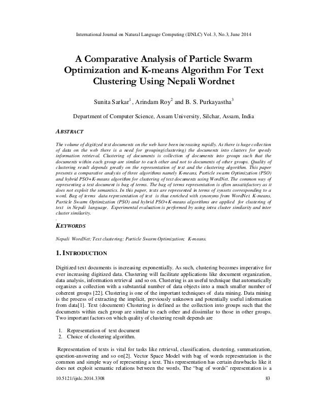 International Journal on Natural Language Computing (IJNLC) Vol. 3, No.3, June 2014 10.5121/ijnlc.2014.3308 83 A Comparati...