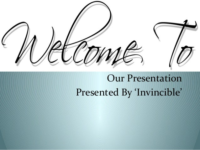Our Presentation Presented By 'Invincible'