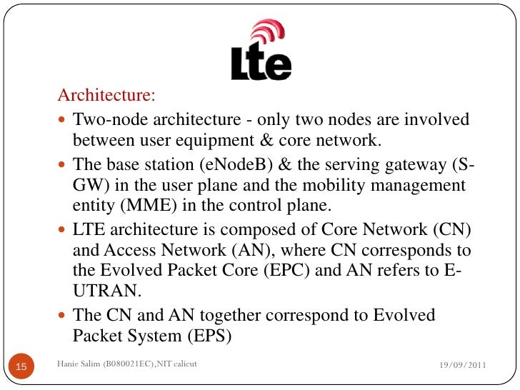 A comparative study of wimax and lte for E utran architecture
