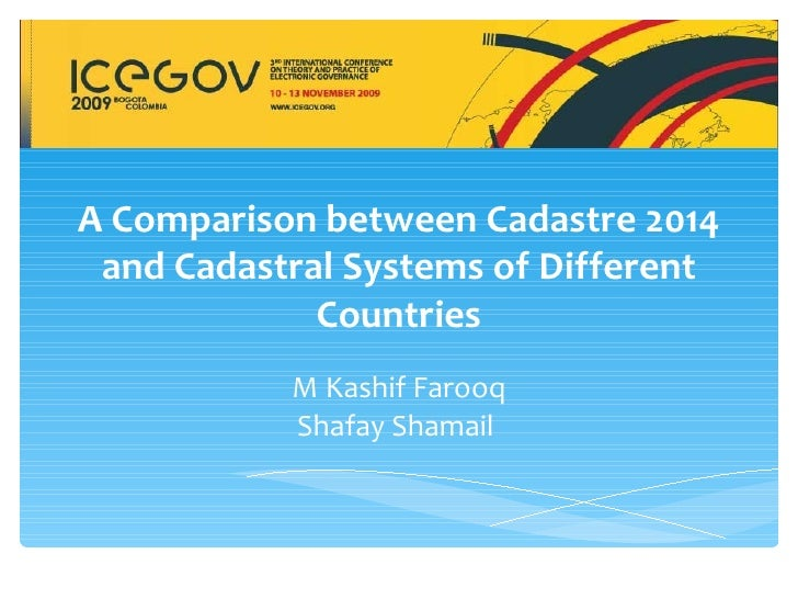 A Comparison between Cadastre 2014 and Cadastral Systems of Different             Countries           M Kashif Farooq     ...
