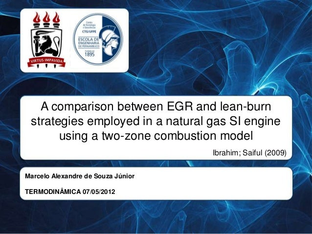 A comparison between EGR and lean-burn strategies employed in a natural gas SI engine       using a two-zone combustion mo...
