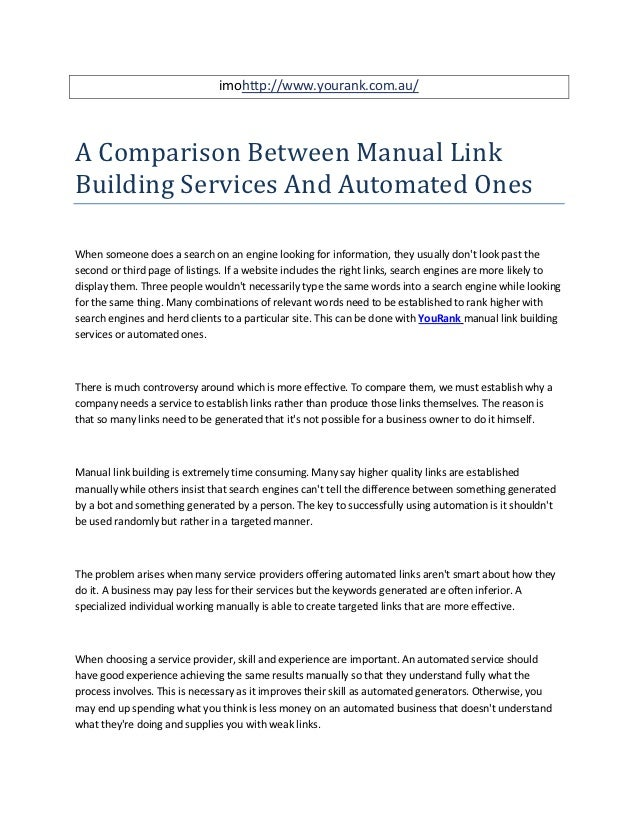 imohttp://www.yourank.com.au/A Comparison Between Manual LinkBuilding Services And Automated OnesWhen someone does a searc...