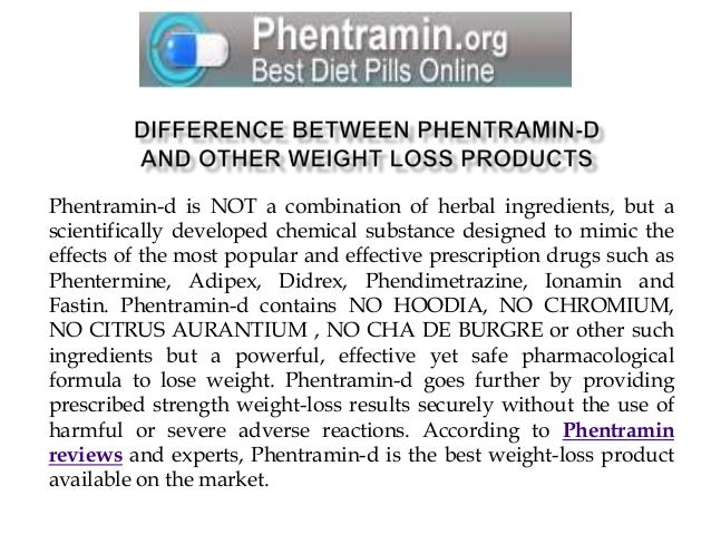 A Comparison Of Phentramin D Tablets And Adipex Diet Pills