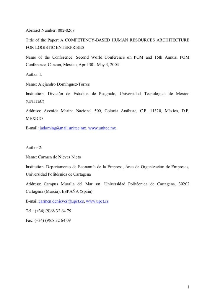 Abstract Number: 002-0268  Title of the Paper: A COMPETENCY-BASED HUMAN RESOURCES ARCHITECTURE FOR LOGISTIC ENTERPRISES  N...