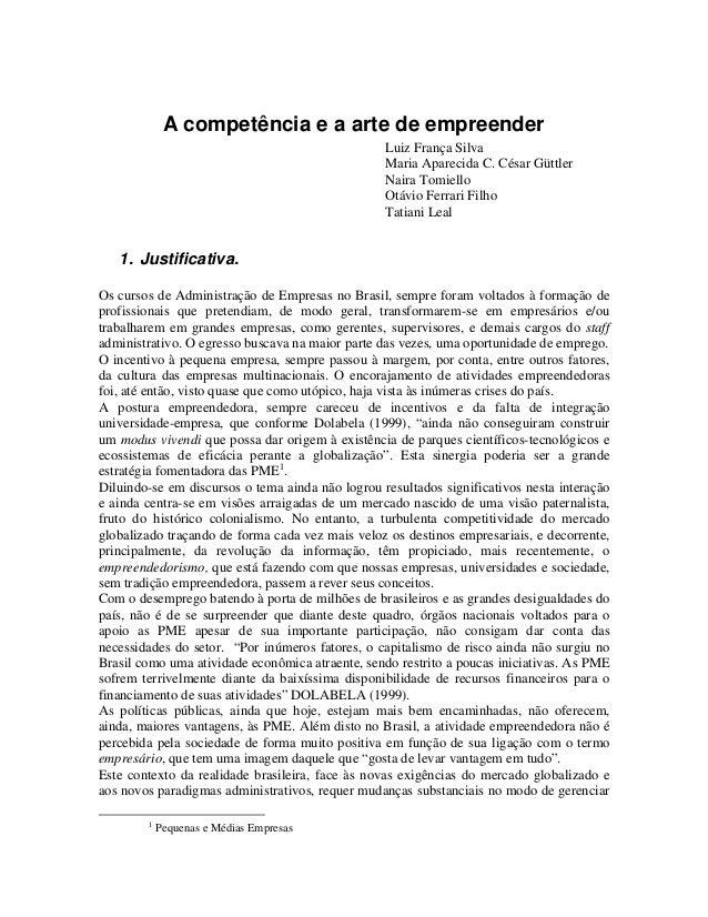 A competência e a arte de empreender                                                  Luiz França Silva                   ...