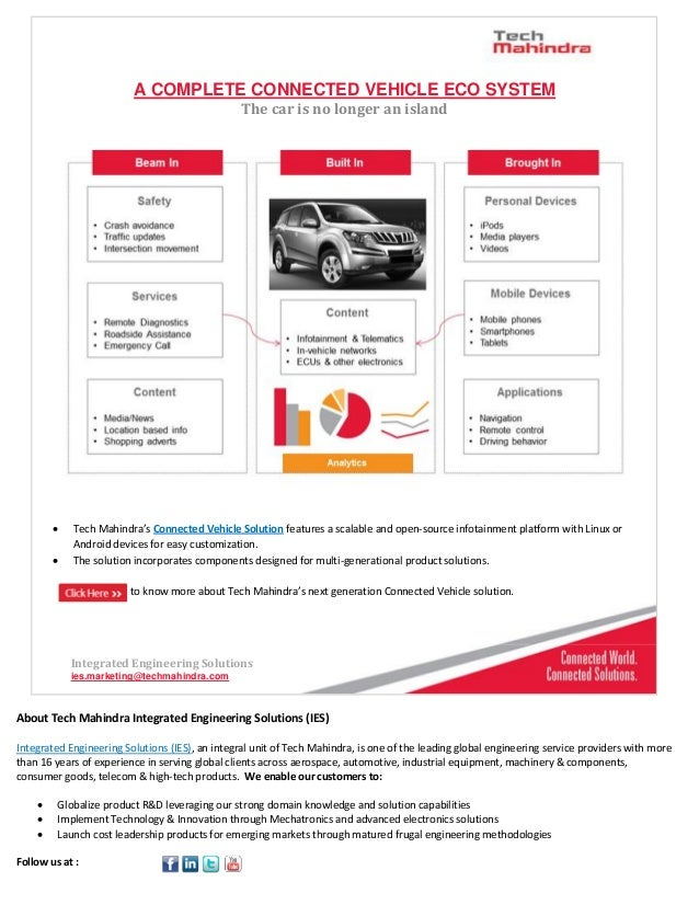 A COMPLETE CONNECTED VEHICLE ECO SYSTEM The car is no longer an island  Tech Mahindra's Connected Vehicle Solution featur...