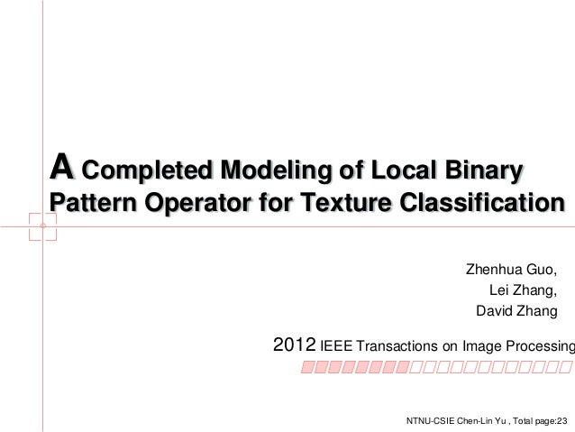 A completed modeling of local binary pattern operator