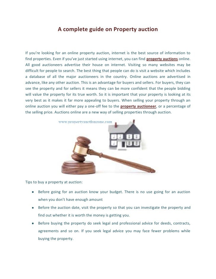 A complete guide on Property auctionIf you're looking for an online property auction, internet is the best source of infor...