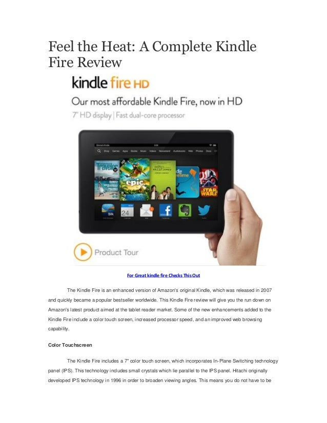 Feel the Heat: A Complete Kindle Fire Review  For Great kindle fire Checks This Out The Kindle Fire is an enhanced version...