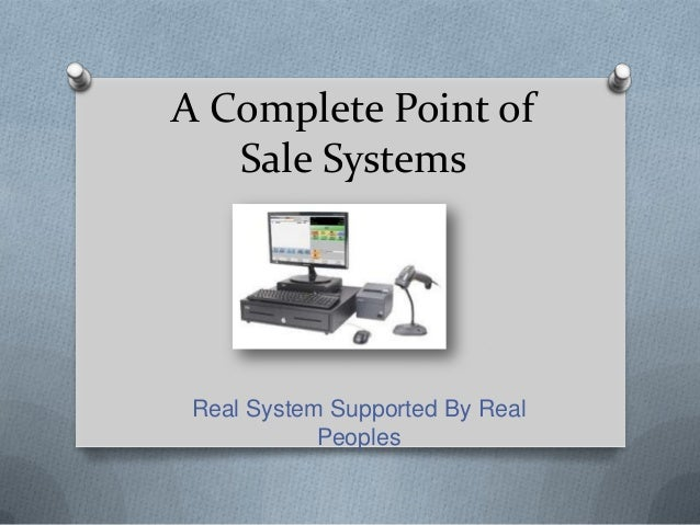 A Complete Point of Sale Systems  Real System Supported By Real Peoples