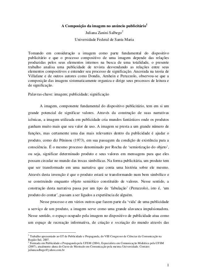 1  A Composição da imagem no anúncio publicitário1  Juliana Zanini Salbego2  Universidade Federal de Santa Maria  Tomando ...